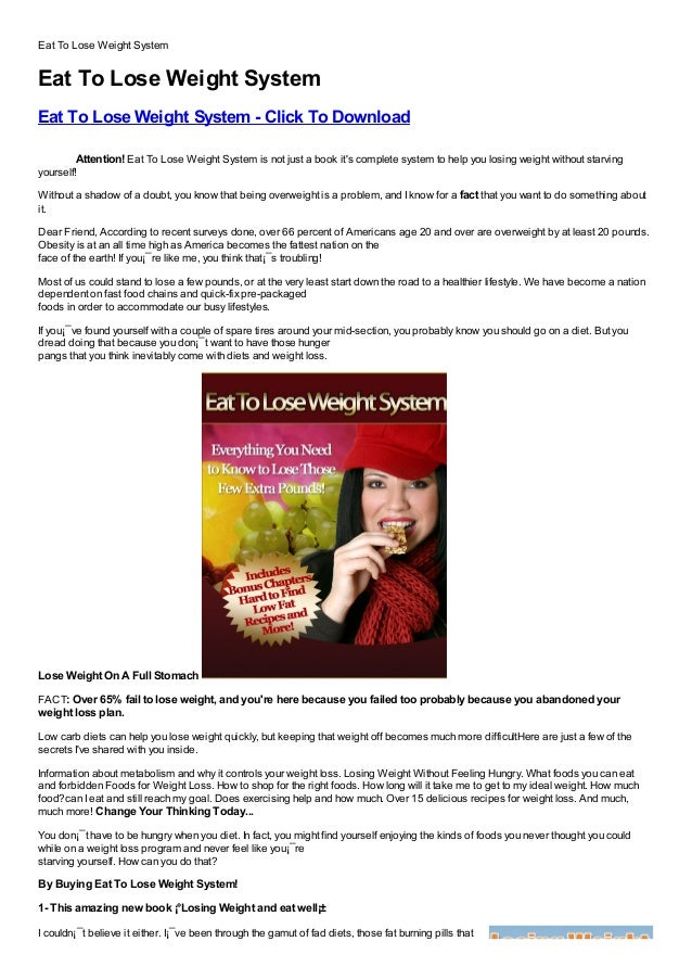Eat To Lose Weight SystemEat To Lose Weight SystemEat To Lose Weight System - Click To DownloadFree, Buy, Full Version, Cr...