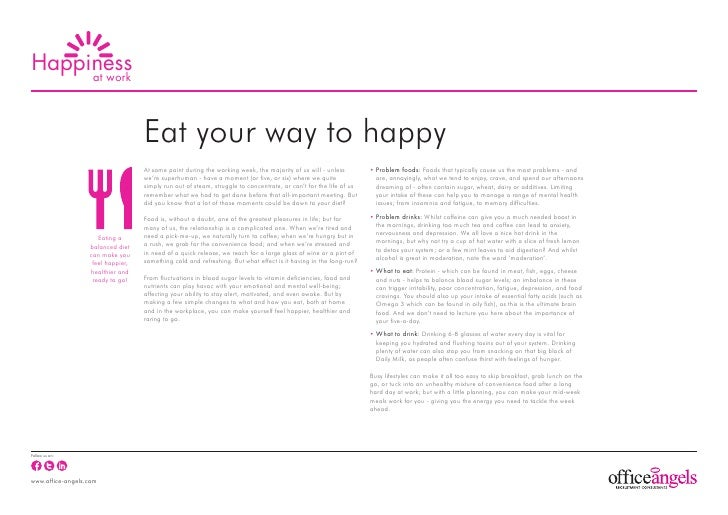 Happiness     at work                                   Eat your way to happy                                   At some po...