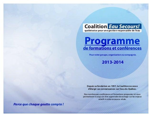 Coalition Eau Secours!  québécoise pour une gestion responsable de l'eau  Programme  de formations et conférences Pour vot...