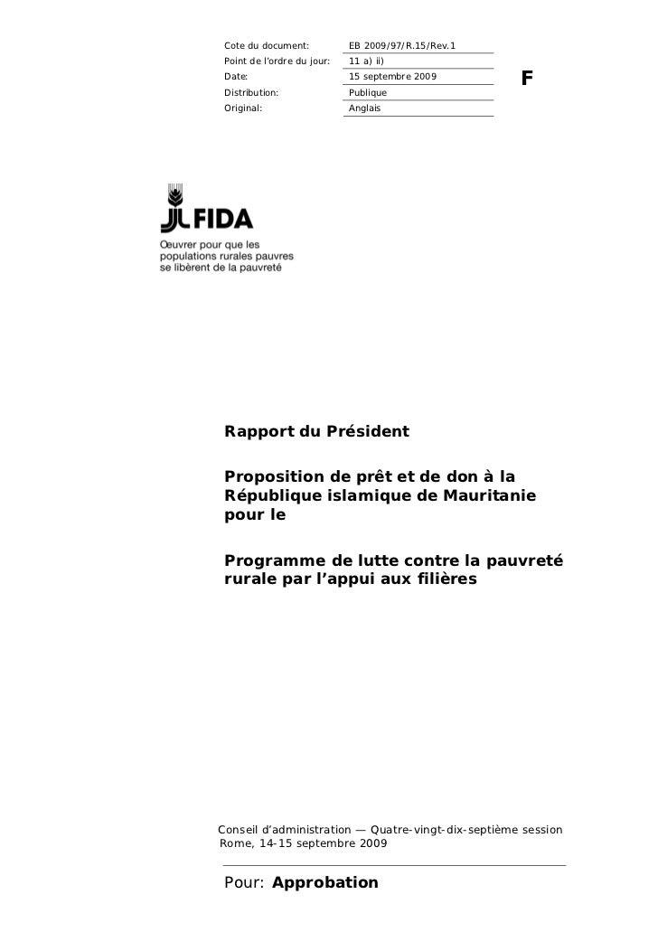 Cote du document:           EB 2009/97/R.15/Rev.1 Point de l'ordre du jour:   11 a) ii) Date:                       15 sep...