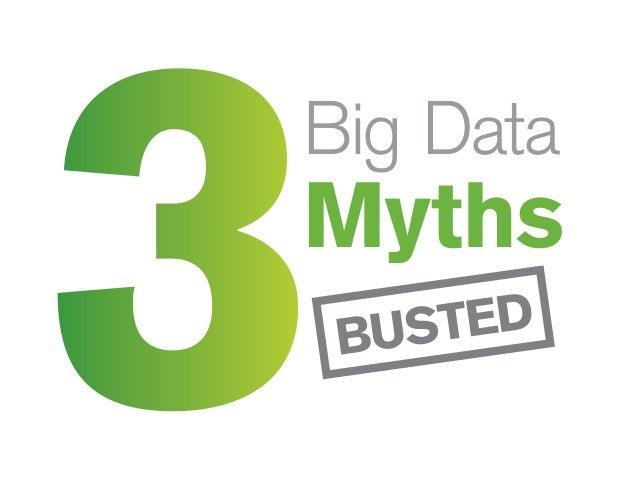 3 Mitos de Big Data revelados