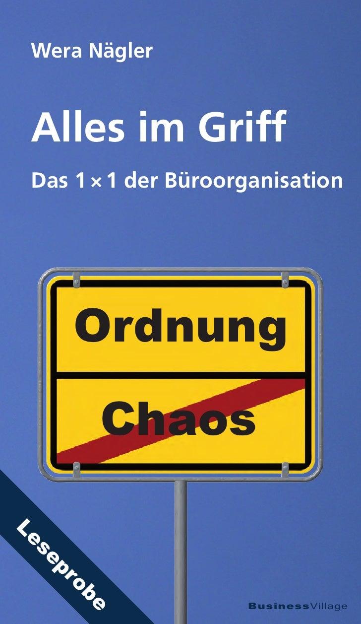 Wera Nägler Alles im Griff Das 1 × 1 der Büroorganisation      Ordnung       ChaosLe se  pr     ob                     Bus...