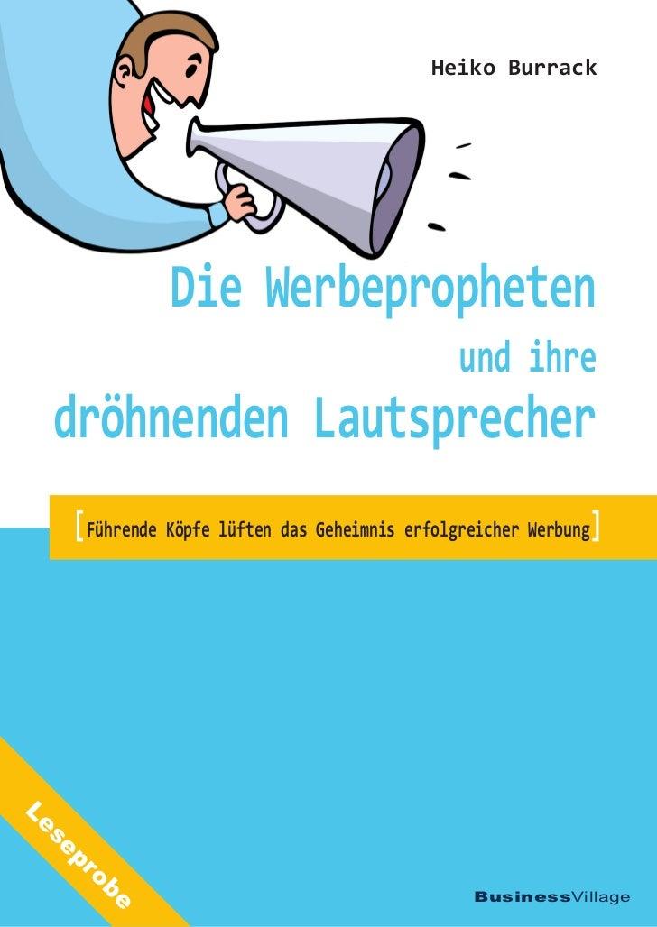 Heiko Burrack                 Die Werbepropheten                                                 und ihre  dröhnenden Laut...