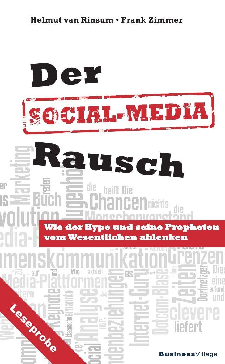 Helmut van Rinsum • Frank Zimmer     Der     Rausch       Wie der Hype und seine Propheten       vom Wesentlichen ablenken...