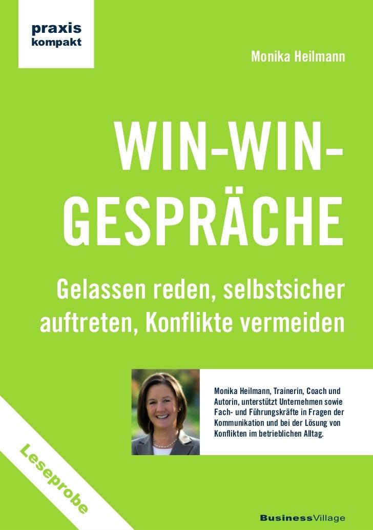 praxis kompakt                             Monika Heilmann       WIN-WIN-     GESPRÄCHE   Gelassen reden, selbstsicher  au...