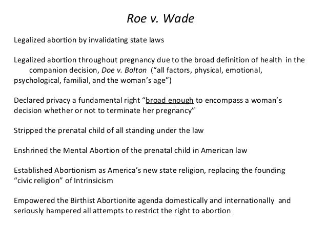 roe vs wade case study The roe v wade supreme court decision legalized abortions under most conditions in the us explore the basic facts of this significant case.