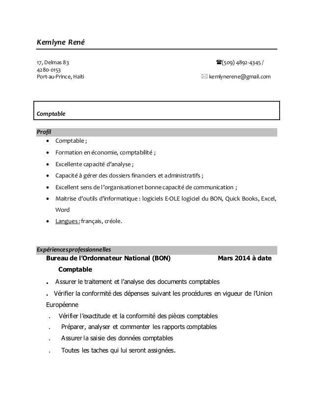 Kemlyne René 17, Delmas 83 (509) 4892-4345 / 4280-0153 Port-au-Prince, Haïti  kemlynerene@gmail.com Comptable Profil  C...