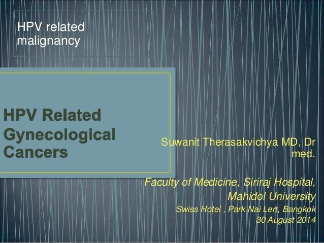 Suwanit Therasakvichya MD, Dr  med.  Faculty of Medicine, Siriraj Hospital,  Mahidol University  Swiss Hotel , Park Nai Le...