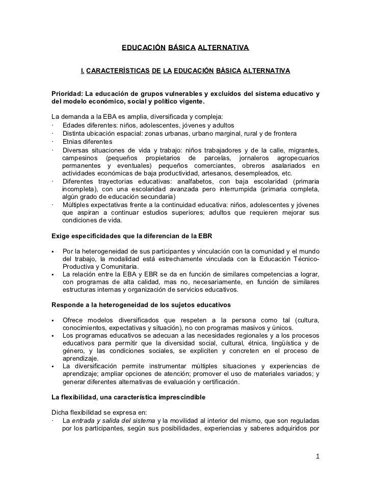 EDUCACIÓN BÁSICA ALTERNATIVA          I. CARACTERÍSTICAS DE LA EDUCACIÓN BÁSICA ALTERNATIVAPrioridad: La educación de grup...