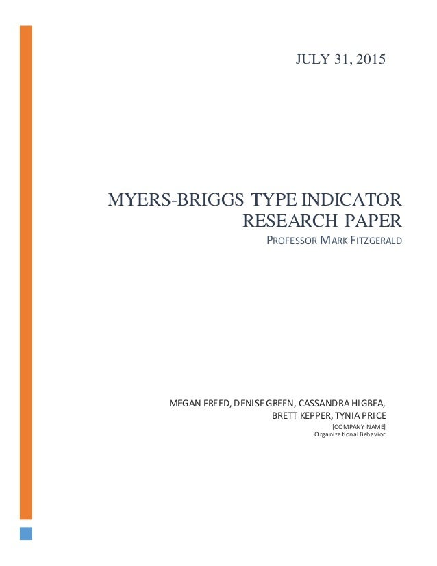 "the myers briggs type indicator education essay The meyers-briggs type indicator (mbti), a 93-item paper- and-pencil  and  undergraduate efl students and their teacher who rated their essays  participated in this  regulation and better learning performance"" (1990, p 324)  learners can."