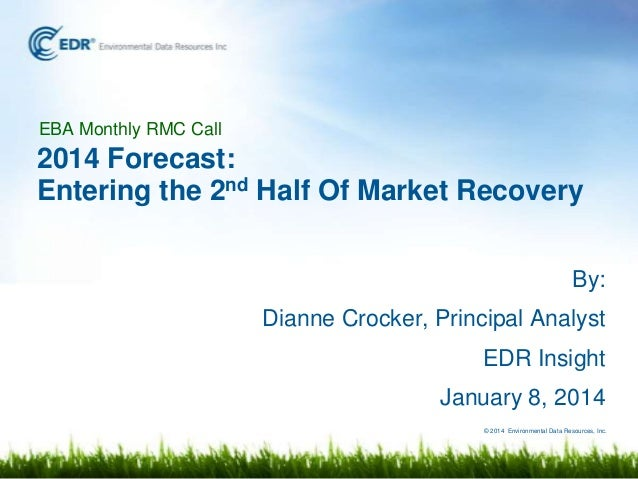 2014 Forecast: Entering the 2nd Half Of Market Recovery