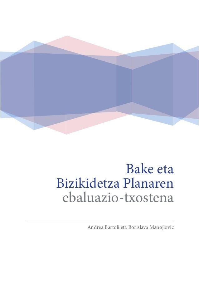 Bake eta Bizikidetza Planaren ebaluazio-txostena Andrea Bartoli eta Borislava Manojlovic