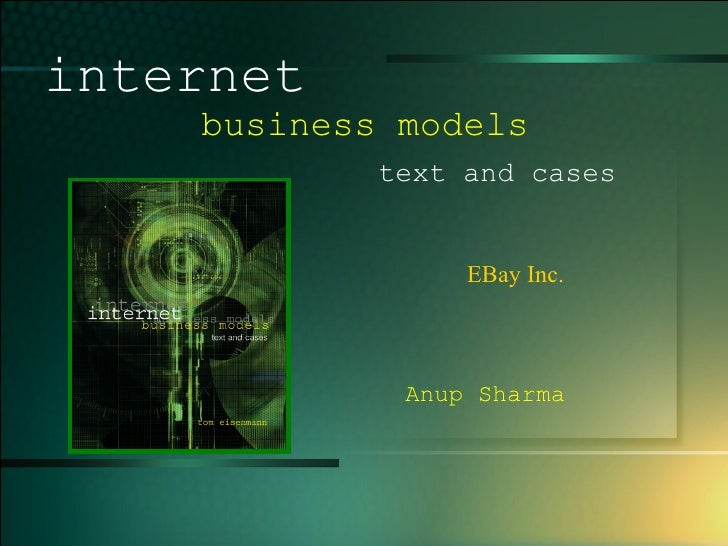 EBay Inc.  internet   business models  text and cases Anup Sharma
