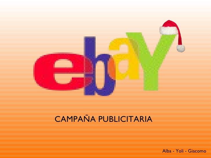 CAMPAÑA PUBLICITARIA Alba - Yoli - Giacomo