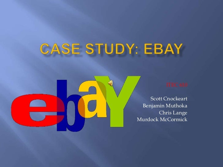 ebay case study slideshare In that case, you need to have honest conversations about letting some team   for companies that operate on a giant scale—companies like amazon, ebay,.