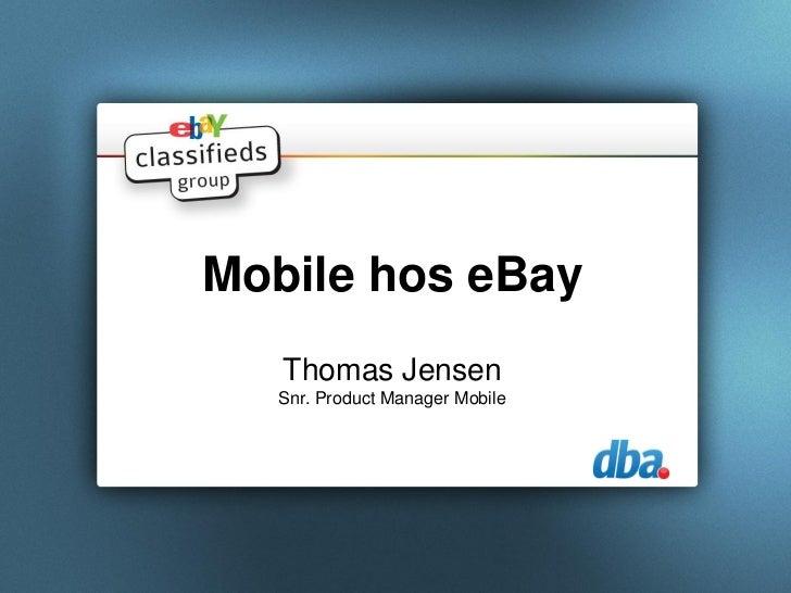 Mobile hos eBay   Thomas Jensen   Snr. Product Manager Mobile