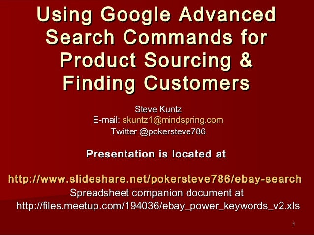 Using Google Advanced      Search Commands for       Product Sourcing &       Finding Customers                           ...