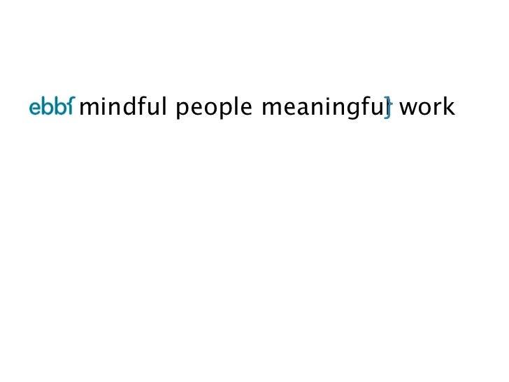 mindful people meaningful work