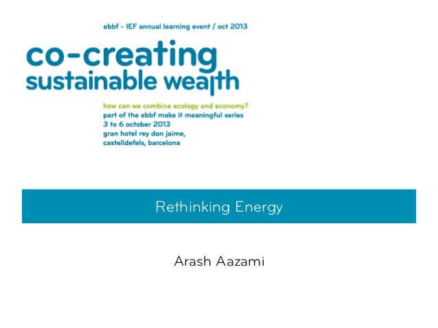 Rethinking Energy Arash Aazami