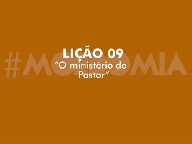 Lição 9 - O Ministério de Pastor