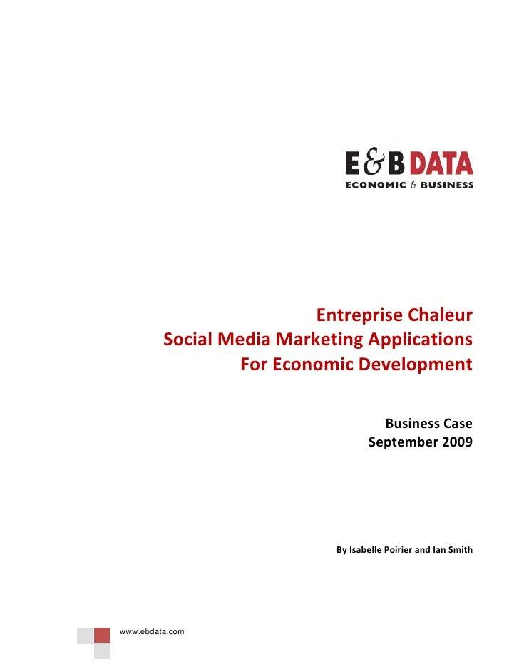 E&B DATA Business Case   Entreprise Chaleur   Social Media Marketing Application For Economic Development