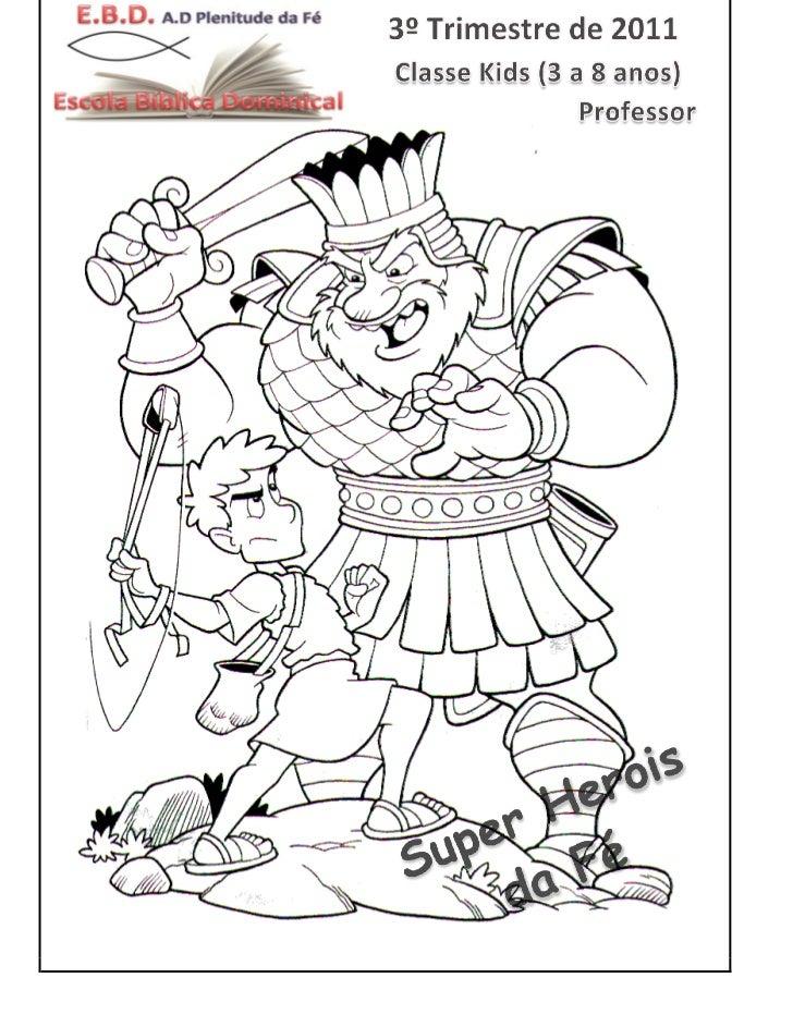 3º Trimestre de 2011 – Classe Kids (3 a 8 anos)                                                              Tema : Super ...