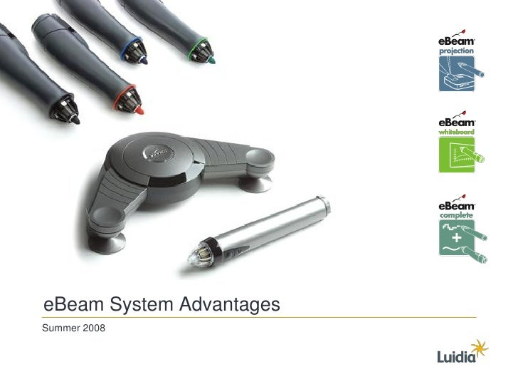 eBeam System Advantages Summer 2008