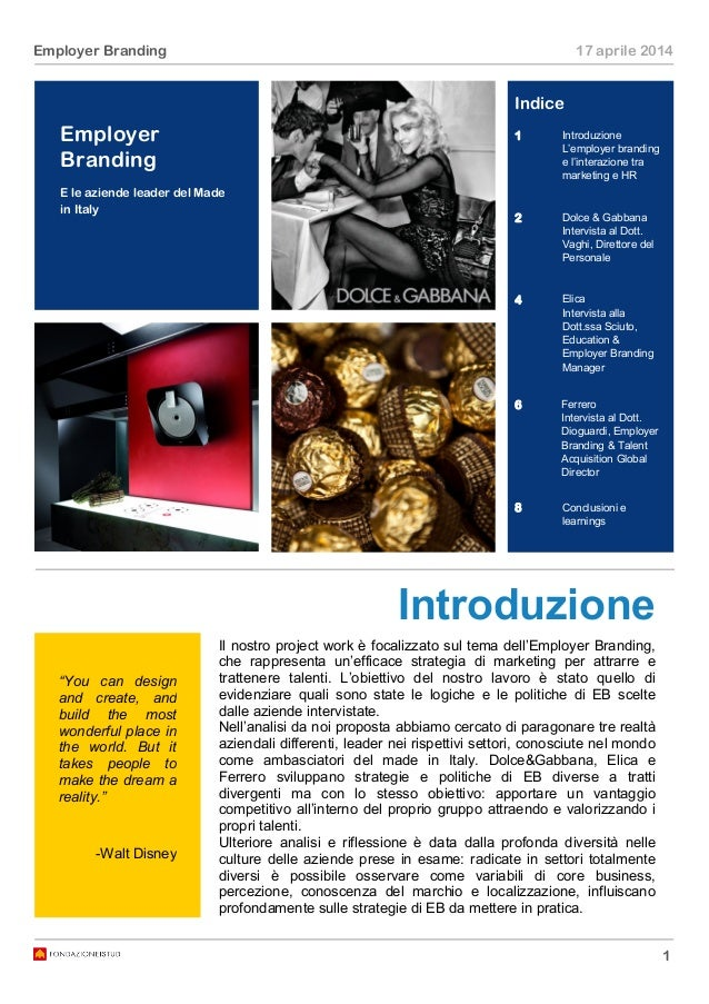 """1 Employer Branding 17 aprile 2014 Introduzione Employer Branding """"You can design and create, and build the most wonderful..."""