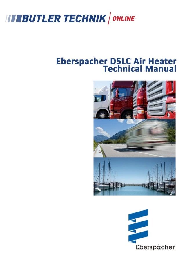 Air Heater 5 L Eberspächer  Technical description Installation instructions Operating instructions Maintenance instruction...