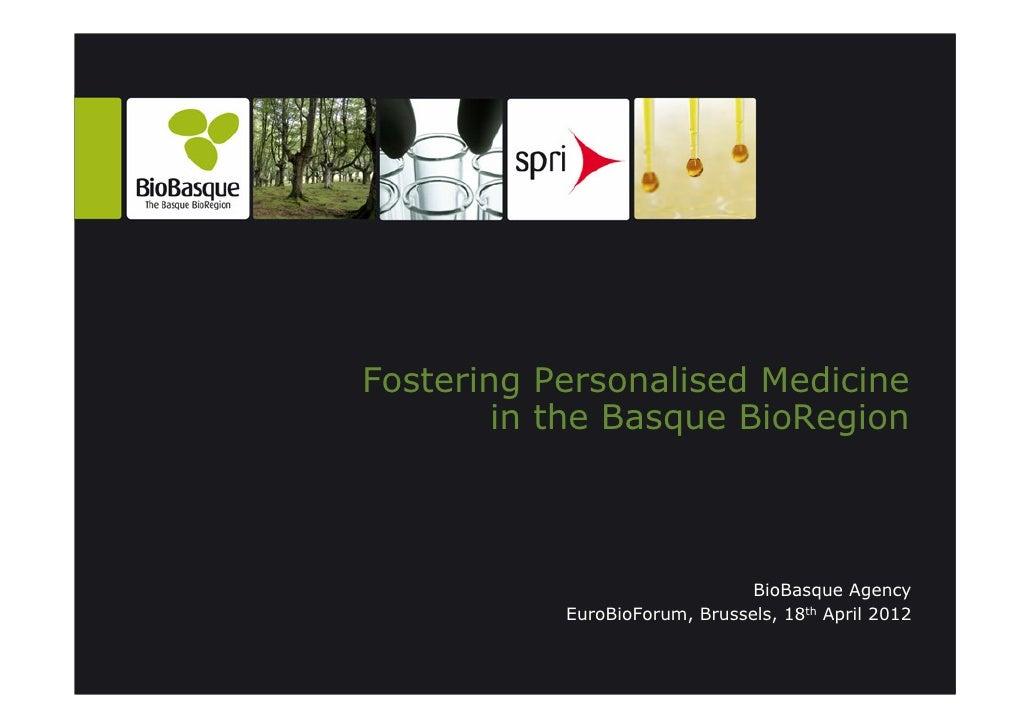 Fostering Personalised Medicine in the Basque BioRegion
