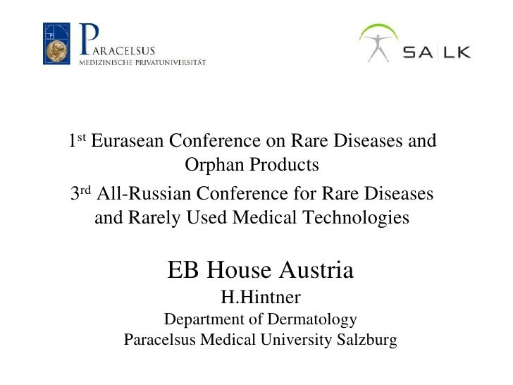 1st Eurasean Conference on Rare Diseases and               Orphan Products3rd All-Russian Conference for Rare Diseases    ...