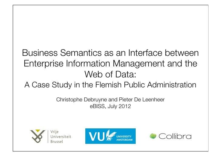 Business Semantics as an Interface between Enterprise Information Management.