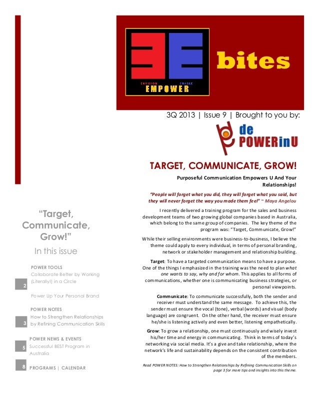 bites 3Q 2013 | Issue 9 | Brought to you by: TARGET, COMMUNICATE, GROW! Purposeful	   Communication	   Empowers	   U	   An...