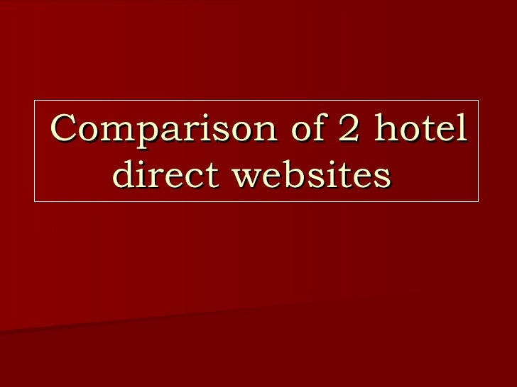 Comparison of 2 hotels websites