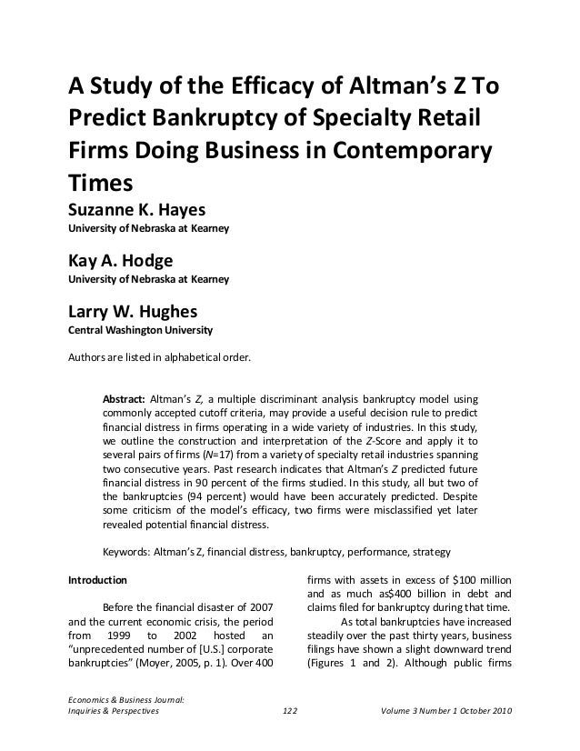 A Study of the Efficacy of Altman's Z ToPredict Bankruptcy of Specialty RetailFirms Doing Business in ContemporaryTimesSuz...