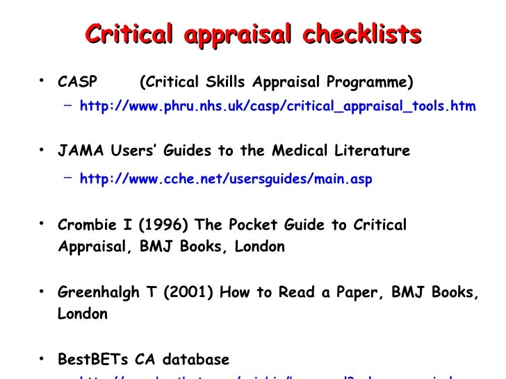 critical appraisal This critical appraisal checklist features 20 questions to allow you to assess the validity of a given article (eg a journal article or systematic review).