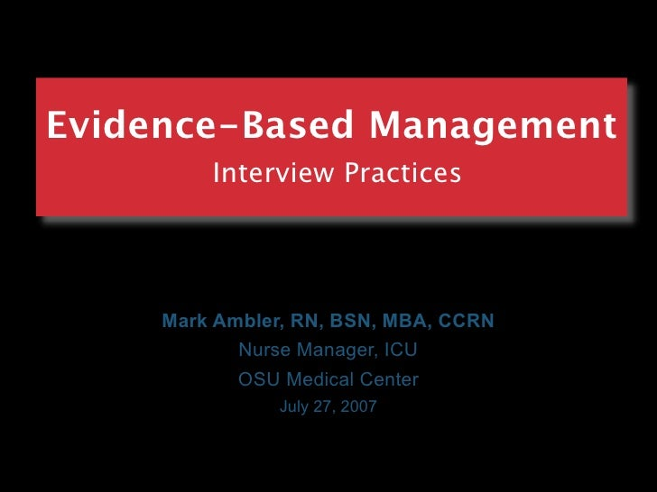 Evidence Based Practice Interview Practices