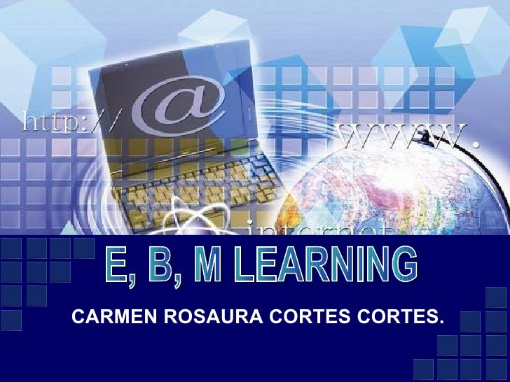 CARMEN ROSAURA CORTES CORTES. E, B, M LEARNING