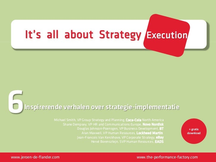It's all about Strategy Execution6     Inspirerende verhalen over strategie-implementatie                      Michael Smi...