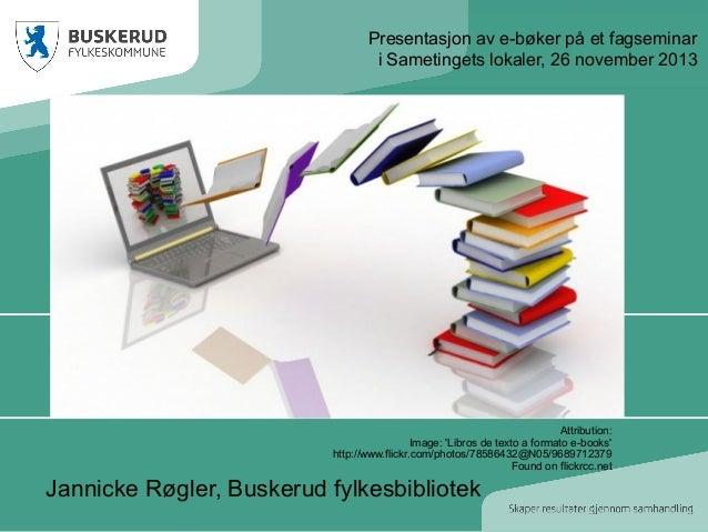 Presentasjon av e-bøker på et fagseminar i Sametingets lokaler, 26 november 2013  Attribution: Image: 'Libros de texto a f...
