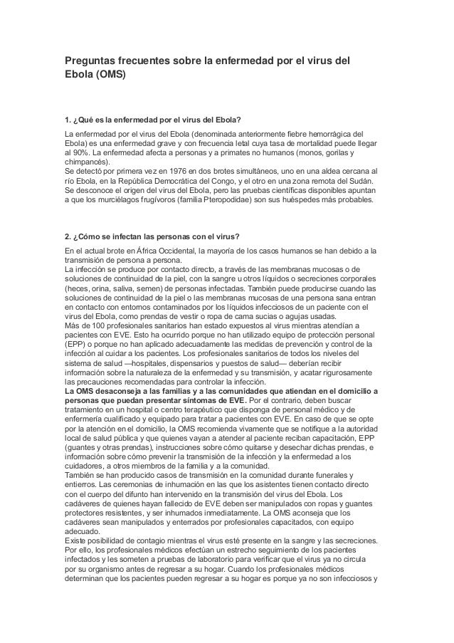 Preguntasfrecuentessobrelaenfermedadporelvirusdel Ebola(OMS) 1. ¿Qué es la enfermedad por el virus del Ebola? La...