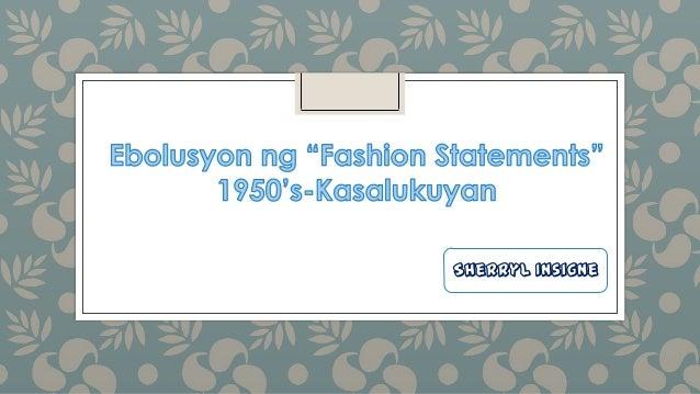 Ebolusyon ng fashion statements
