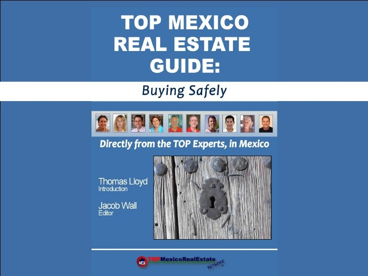 Top Mexico Real Estate Guide: Buying Safely