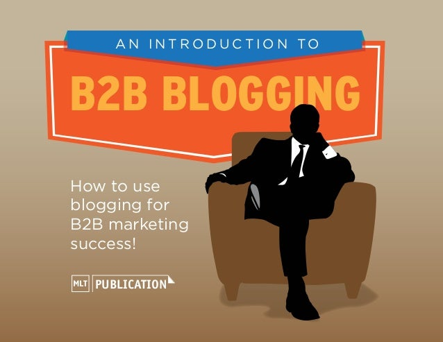 An Introduction to B2B Blogging