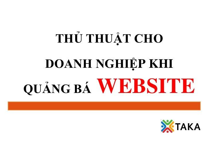 THỦ THUẬT CHO  DOANH NGHIỆP KHIQUẢNG BÁ   WEBSITE
