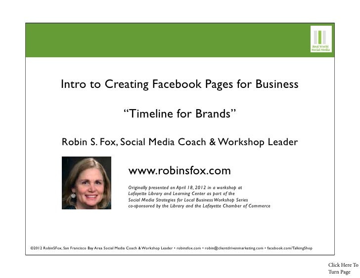 """Intro to Creating Facebook Pages for Business                                                  """"Timeline for Brands""""      ..."""