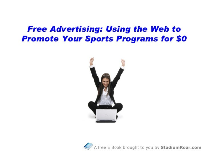 E Book  - Free Advertising for Sports Programs - by StadiumRoar
