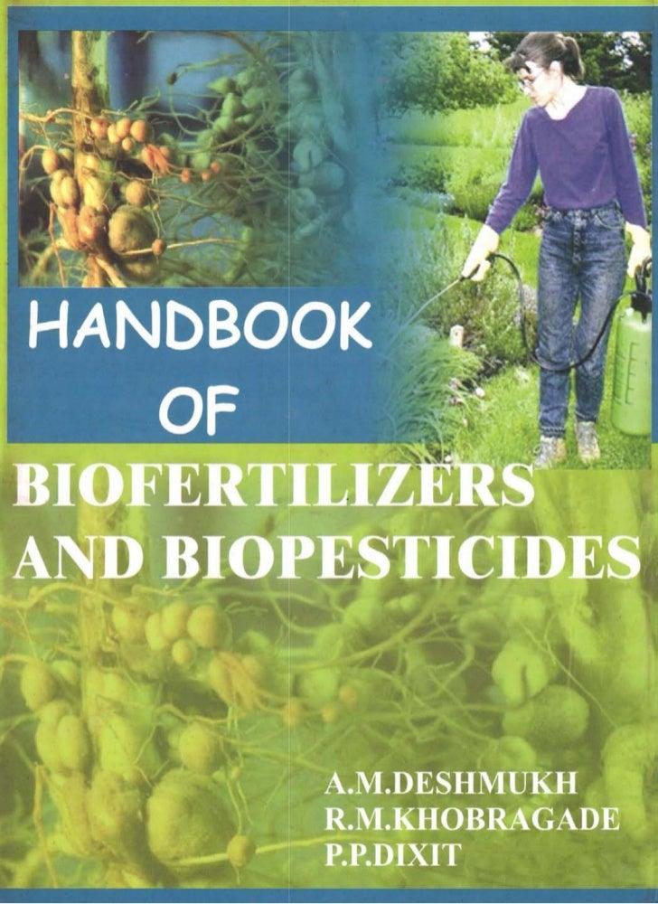 Handbook ofBiofertilizers and Biopesticides