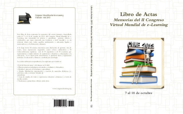 ISBN 978-1-326-01142-0  9 781326 011420  90000  Congreso Virtual Mundial de e-Leaning  II Edición - Año 2013  Este libro d...