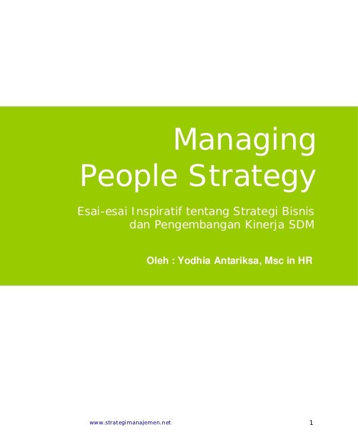 ManagingPeople StrategyEsai-esai Inspiratif tentang Strategi Bisnis          dan Pengembangan Kinerja SDM                 ...